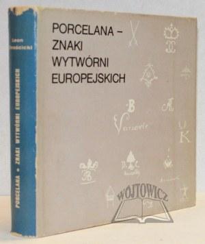 CHROŚCICKI Leon, Porcelana - znaki wytwórni europejskich.