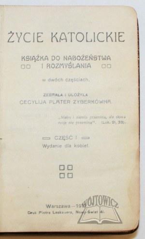 PLATER Zyberkówna Cecylija, Życie katolickie.