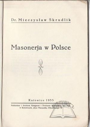 SKRUDLIK Mieczysław, Masonerja w Polsce.