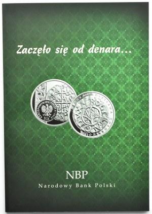 Zbigniew Nesterowicz, Zaczęło się od denara, NBP oddział Lublin 2013