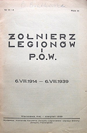 ŻOŁNIERZ LEGIONÓW i P.O.W. 6.VIII.1914 - 6.VIII.1939. W-wa, maj - sierpień 1939. Rok III. Nr 3 i 4. Wyd