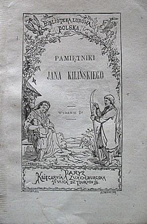 [KILIŃSKI JAN]. Pamiętniki Jana Kilińskiego. Wydanie drugie. Paryż [1868]. Księgarnia Luxemburska