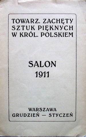 [KATALOG]. Salon 1911/1912. [Na karcie tytułowej tytuł : Salon 1911 Grudzień - Styczeń]. W-wa. Wyd. Towarz