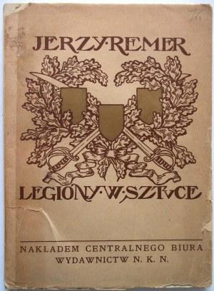 REMER JERZY. Legiony w sztuce. Wystawa w Pałacu Sztuk Pięknych w Krkowie 1916. Kraków 1916. Nakł