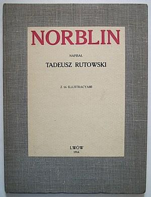 """RUTOWSKI TADEUSZ. Norblin. Napisał [...]. Z 19 ilustracyami. Lwów 1914 Nakładem """"SZTUKI"""". Druk. Ossolineum"""