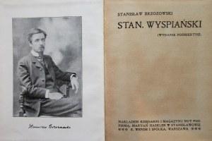 BRZOZOWSKI STANISŁAW. Stanisław Wyspiański. (Wydanie pośmiertne). Stanisławów [1912]. Nakł