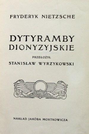 NIETZSCHE FRYDERYK. Dytyramby Dionizyjskie. Przełożył Stanisław Wyrzykowski. W-wa 1909