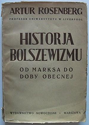 ROSENBERG ARTUR. Historja Bolszewizmu. Od Marksa do doby obecnej. W-wa 1934. Wydawnictwo Nowoczesne. Dru
