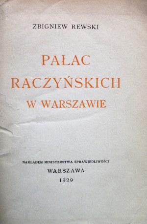 REWSKI ZBIGNIEW. Pałac Raczyńskich w Warszawie, obecnie siedziba Ministerstwa Sprawiedliwości