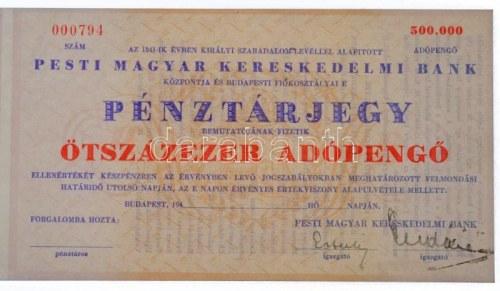 Budapest 1946. 500.000AP Pesti Magyar Kereskedelmi Bank / Pénztárjegy kitöltetlen példány ellenőrzőszelvénnyel, ...