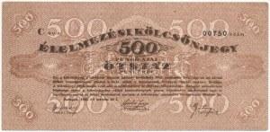 Budapest 1945.03.01. 100P Élelmezési Kölcsönjegy T:III / Hungary / Budapest 01.03.1945. 500 Pengő Food Loan Ticket...