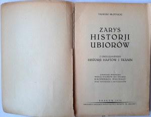 Błotnicki, Zarys historii ubiorów 1930
