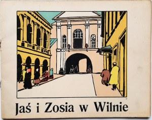 Migowa Jadwiga, Jaś i Zosia w Wilnie