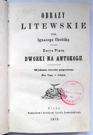 Chodźko, Dworki na Antokolu, Wilno 1872