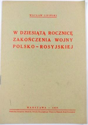 Lipiński, W dziesiątą rocznicę zakończenia wojny Polsko-Rosyjskiej