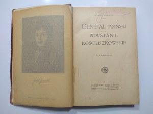 Mościcki, Generał Jasiński i Powstanie Kościuszkowskie 1917