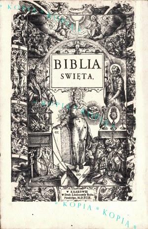 BIBLIA to iest Księgi Starego y Nowego Testamentu, wedłvg łacinskiego przekładu starego...