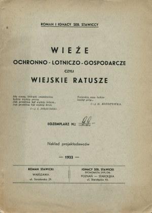 STAWICKI Roman, STAWICKI Ignacy Sebastian: Wieże ochronno-lotniczo-gospodarcze czyli wiejskie ratusze...