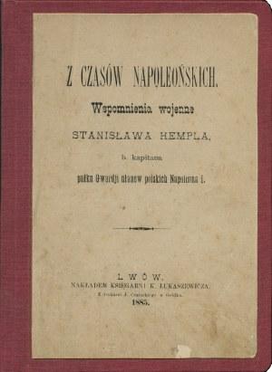HEMPEL Stanisław (1788-1848): Z czasów napoleońskich. Wspomnienia wojenne... b...