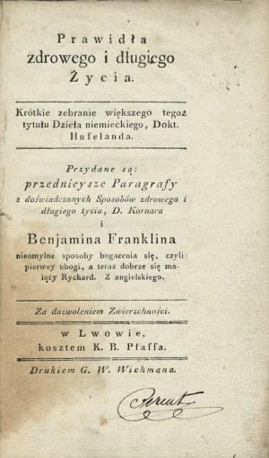 HUFELAND Christoph Wilhelm (1762-1836): Prawidła zdrowego i długiego życia...