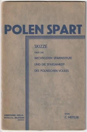 METTLER, C., Polen Spart. Skizze über die wichtigsten Sparinstitute und die Sparsamkeit des Polns...