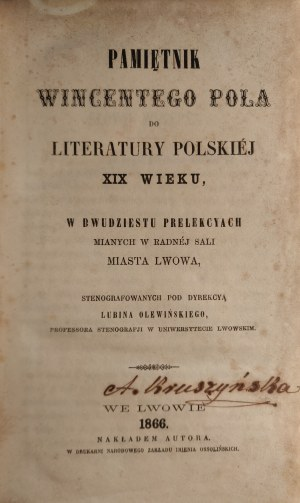 POL, WINCENTY, Pamiętnik Wincentego Pola do literatury polskiej XIX wieku w dwudzie...