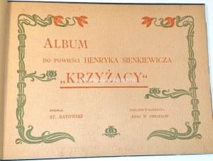 BATOWSKI, SIENKIEWICZ - KRZYŻACY. Album
