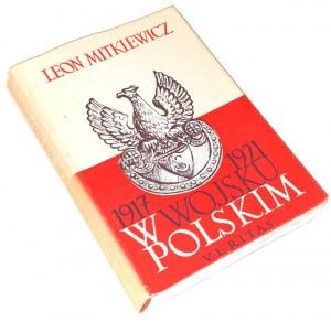 MITKIEWICZ - W WOJSKU POLSKIM 1917-1921