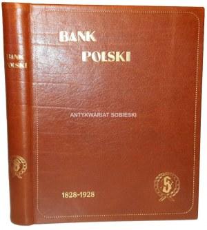 BANK POLSKI 1828-1928. Dla upamiętnienia stuletniego jubileuszu otwarcia. Warszawa 1928.