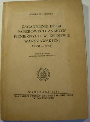 Andrzej Grodek, Zagadnienie emisji papierowych znaków pieniężnych w Księstwie Warszawskiem (1806-1813) - rozprawa doktorska
