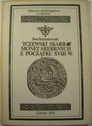 Ewa Kazimierczak, Tczewski skarb monet srebrnych z początku XVIII w.