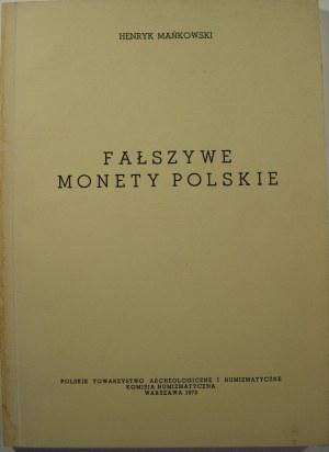 Henryk Mańkowski, Fałszywe monety polskie