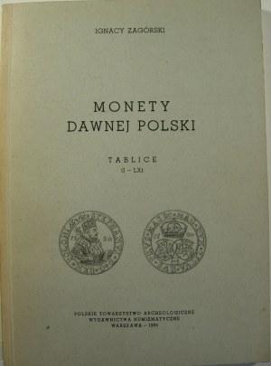 Ignacy Zagórski, Monety dawnej Polski