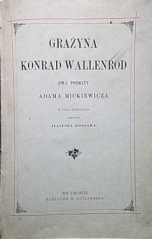 MICKIEWICZ ADAM. Grażyna. Konrad Wallenrod. Dwa poematy Adama Mickiewicza...
