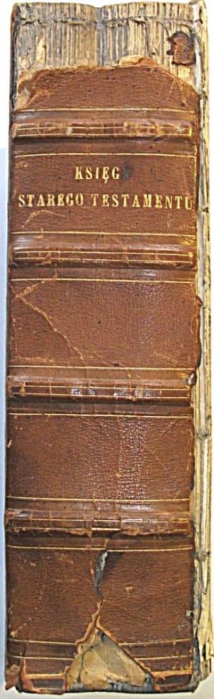BIBLIA to jest Księgi Starego i Nowego Testamentu...