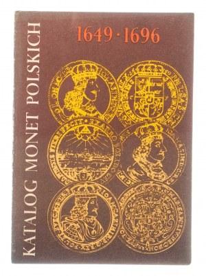 Kamiński - Kurpiewski, Katalog monet Jana Kazimierza i Jana Sobieskiego 1649-1696