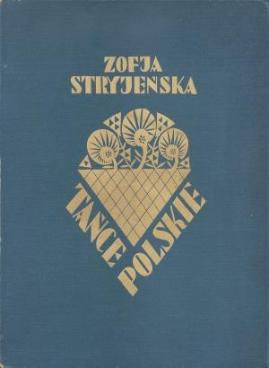 Stryjeńska Zofia, TAŃCE POLSKIE, 1927-1929