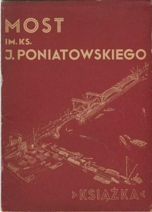BRONIEWSKI Władysław - Most im. ks. J. Poniatowskiego