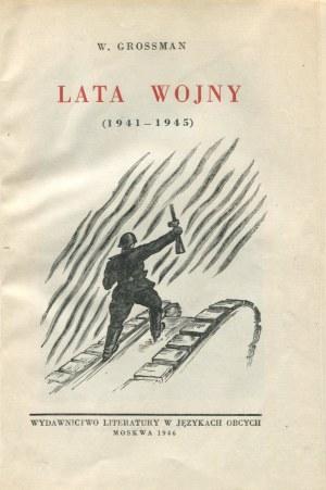 GROSSMAN Wasyli - Lata wojny (1941-1945)