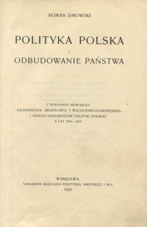 DMOWSKI Roman - Polityka polska i odbudowanie państwa [AUTOGRAF]
