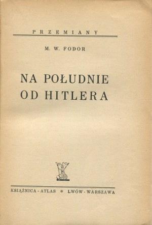 FODOR M. W. - Na południe od Hitlera [okładka K. M. Sopoćko]