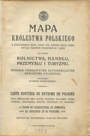 Mapa Królestwa Polskiego z oznaczeniem miast, osad, wsi, komór, kolei, dróg bitych, traktów pocztowych i rzek; dla użytku rolnictwa, handlu, przemysłu i turyzmu