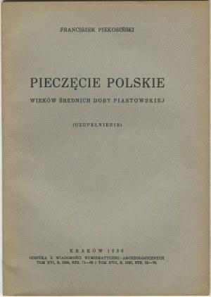 PIEKOSIŃSKI Franciszek - Pieczęcie polskie wieków średnich doby piastowskiej (Uzupełnienie)