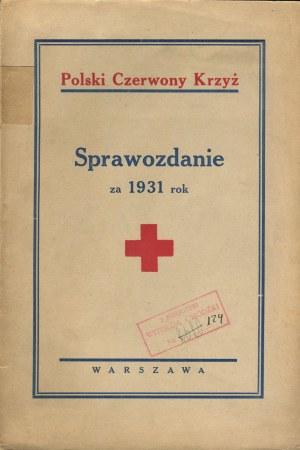 Polski Czerwony Krzyż. Sprawozdanie za 1931 rok