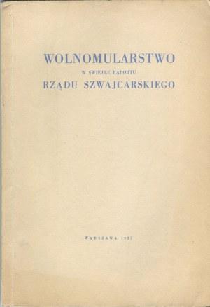 Wolnomularstwo w świetle raportu rządu szwajcarskiego [1937]