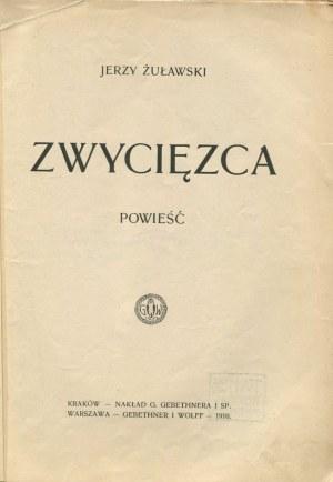 ŻUŁAWSKI Jerzy - Zwycięzca [wydanie pierwsze]
