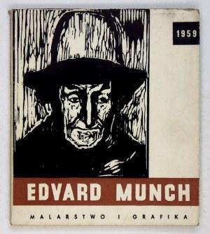 MNW. Edvard Munch. Malarstwo i grafika.