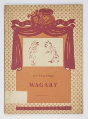 BRZECHWA Jan - Wagary. Ilustr. Jan Marcin Szancer.