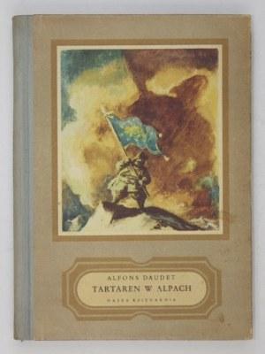 DAUDET Alfons - Tartaren w Alpach. Ilustr. Jan Marcin Szancer.