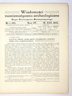 WIADOMOŚCI numizmatyczno-archeologiczne. Organ Towarzystwa Numizmatycznego. Kraków....